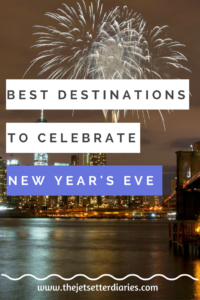 Best destinations to celebrate New Year's Eve