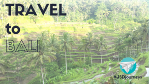 Travel to Bali with The Jetsetter Diaries – JSD Journeys